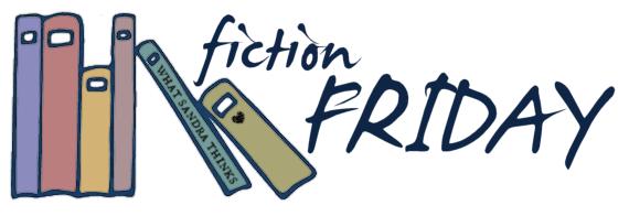 fiction friday.