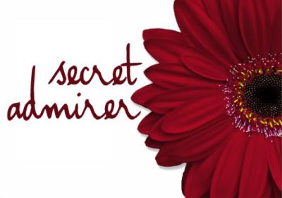secret admirer.